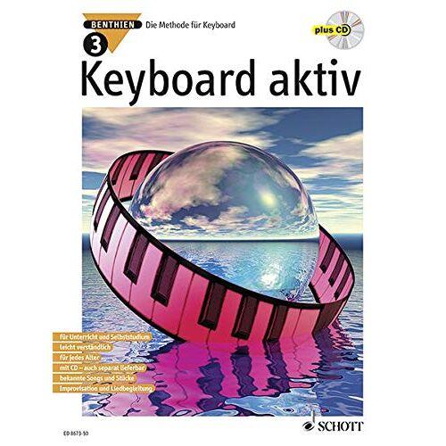 Axel Benthien - Keyboard aktiv, m. Audio-CDs, Bd.3, Mit Audio-CD: Die Methode für Keyboard. Band 3. Keyboard. Ausgabe mit CD. - Preis vom 21.10.2020 04:49:09 h