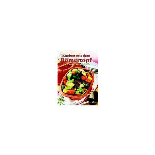 - Kochen mit dem Römertopf. Tipps und Tricks von Profis - Preis vom 12.05.2021 04:50:50 h