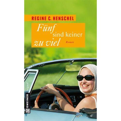 Henschel, Regine C. - Fünf sind keiner zu viel - Preis vom 19.10.2020 04:51:53 h