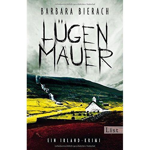 Barbara Bierach - Lügenmauer. Irland-Krimi: Kriminalroman (Ein Emma-Vaughan-Krimi, Band 1) - Preis vom 03.12.2020 05:57:36 h