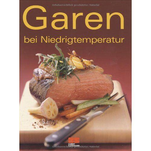 o.A. - Garen bei Niedrigtemperatur - Preis vom 27.02.2021 06:04:24 h