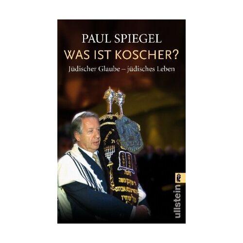 Paul Spiegel - Was ist koscher?: Jüdischer Glaube - jüdisches Leben - Preis vom 06.09.2020 04:54:28 h
