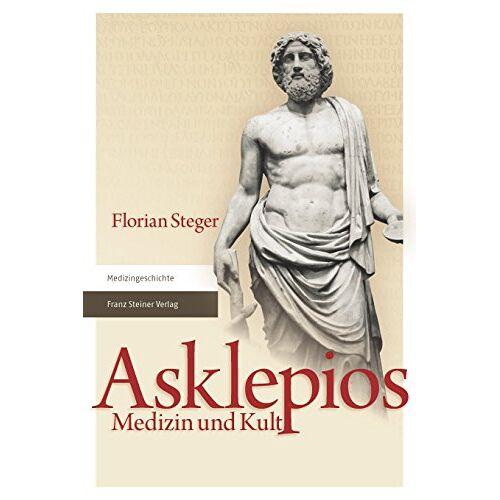 Florian Steger - Asklepios: Medizin und Kult - Preis vom 08.05.2021 04:52:27 h