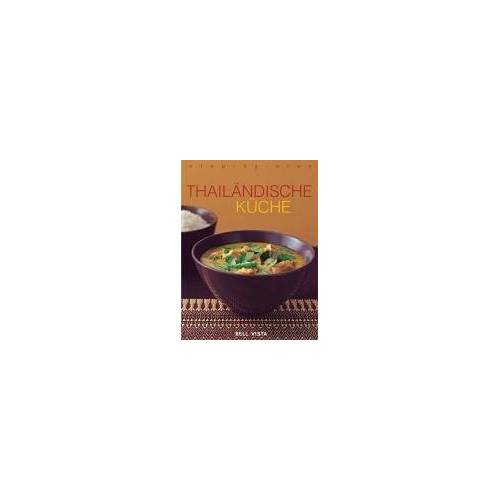 - Thailändische Küche. step-by-step - Preis vom 05.09.2020 04:49:05 h