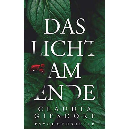 Claudia Giesdorf - Das Licht am Ende - Preis vom 03.12.2020 05:57:36 h