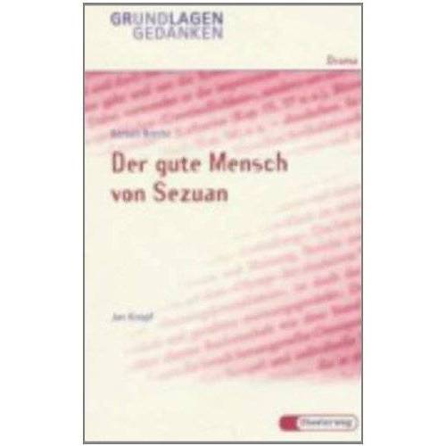 Bertolt Brecht - Bertolt Brecht: Der gute Mensch von Sezuan - Preis vom 10.04.2021 04:53:14 h