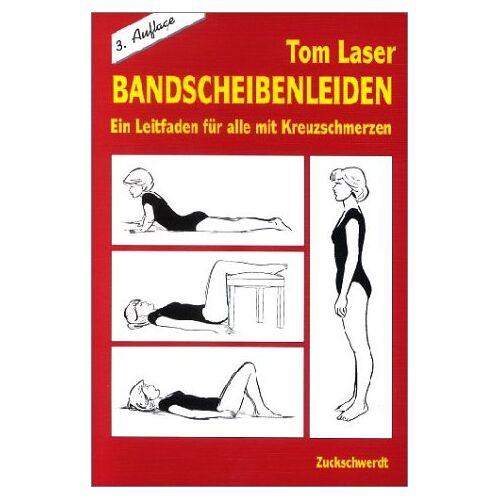 Tom Laser - Bandscheibenleiden: Ein Leitfaden für alle mit Kreuzschmerzen - Preis vom 07.03.2021 06:00:26 h