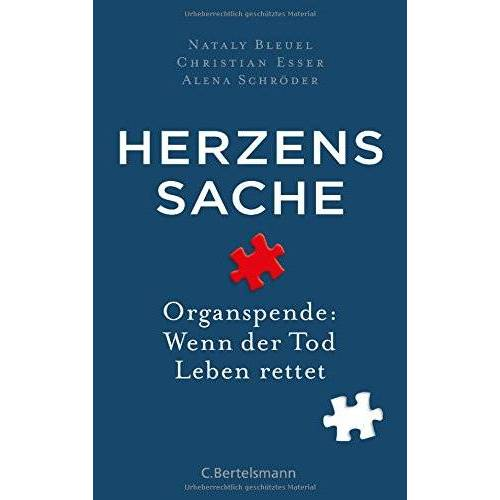 Nataly Bleuel - Herzenssache: Organspende: Wenn der Tod Leben rettet - Preis vom 11.05.2021 04:49:30 h