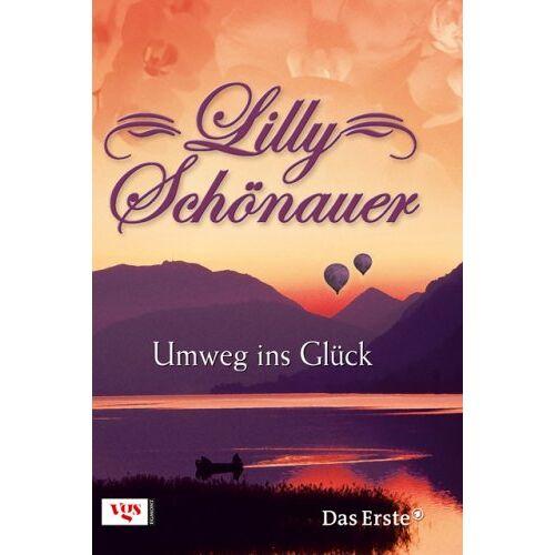 Lilly Schönauer - Lilly Schönauer: Umweg ins Glück - Preis vom 20.10.2020 04:55:35 h