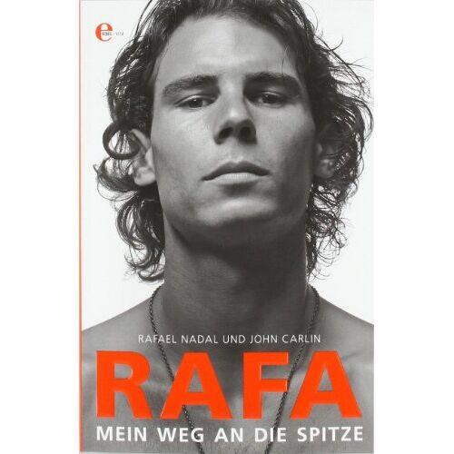 Rafael Nadal - Rafa. Mein Weg an die Spitze - Preis vom 24.02.2021 06:00:20 h