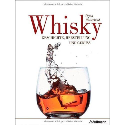 Örjan Westerlund - Whisky: Geschichte, Herstellung und Genuss - Preis vom 21.10.2020 04:49:09 h