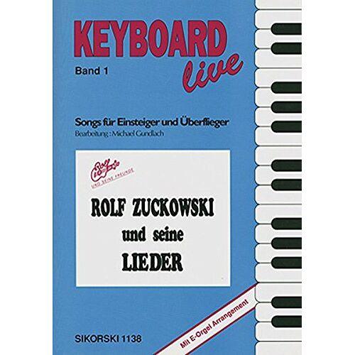 Rolf Zuckowski - Rolf Zuckowski und seine Lieder: Songs für Einsteiger und Überflieger für Gesang und Keyboard - Preis vom 09.04.2021 04:50:04 h