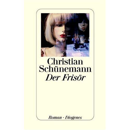 Christian Schünemann - Der Frisör - Preis vom 17.04.2021 04:51:59 h