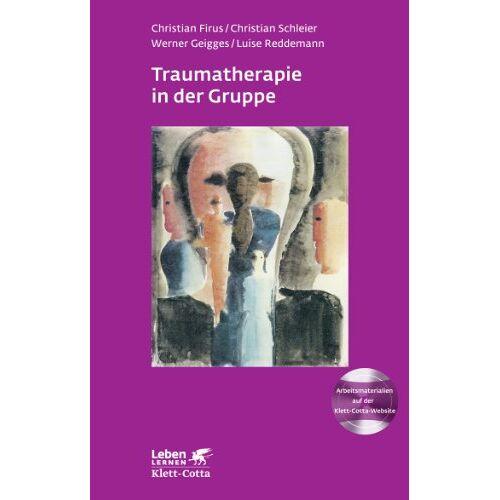 Christian Firus - Traumatherapie in der Gruppe: Grundlagen, Gruppenarbeitsbuch und Therapie bei Komplextrauma - Preis vom 23.02.2021 06:05:19 h