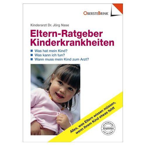 Jörg Nase - Der Eltern-Ratgeber für Kinderkrankheiten - Preis vom 14.05.2021 04:51:20 h