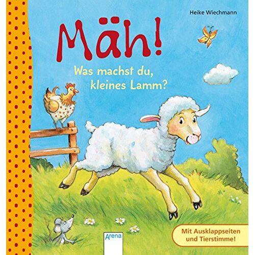 Heike Wiechmann - Mäh! Was machst du, kleines Lamm? - Preis vom 29.10.2020 05:58:25 h
