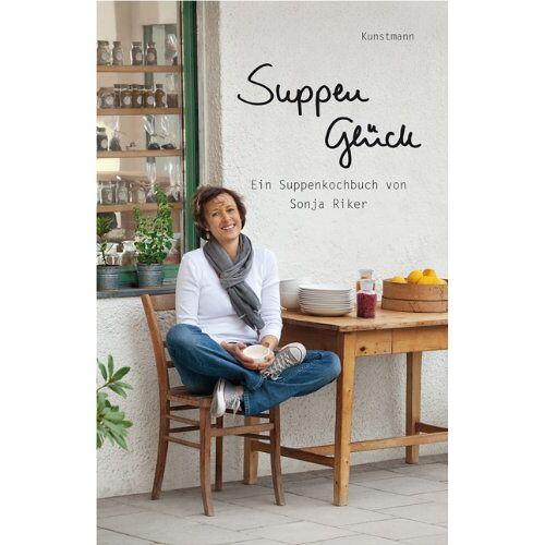 Sonja Riker - Suppenglück: Ein Suppenkochbuch von Sonja Riker - Preis vom 15.04.2021 04:51:42 h