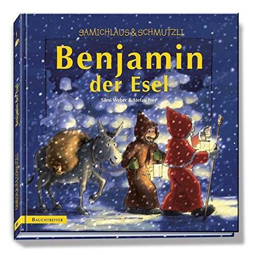 Weber Benjamin der Esel, Buch: Samichlaus & Schmutzli. (Samichlaus und Schmutzli) - Preis vom 18.10.2020 04:52:00 h