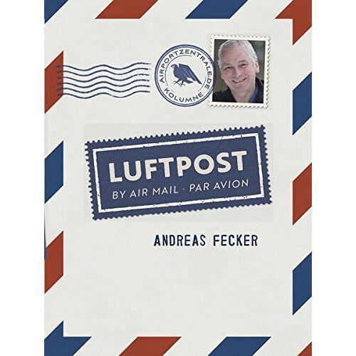 Andreas Fecker - Luftpost - Preis vom 04.10.2020 04:46:22 h