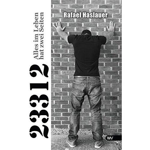 Rafael Haslauer - 23312: Alles im Leben hat zwei Seiten - Preis vom 20.10.2020 04:55:35 h