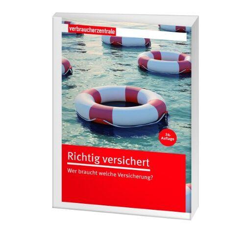 Rita Reichard - Richtig versichert: Wer braucht welche Versicherung? - Preis vom 08.05.2021 04:52:27 h