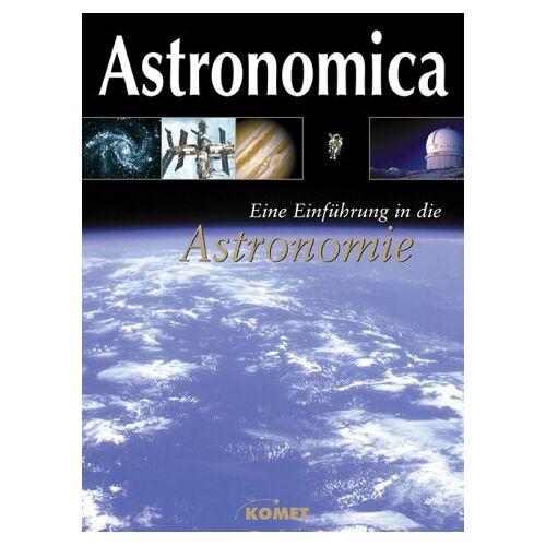 - Astronomica. Eine Einführung in die Astronomie - Preis vom 04.10.2020 04:46:22 h