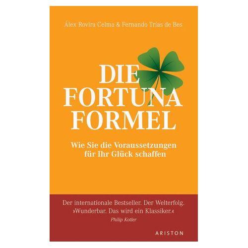 Álex Rovira Celma - Die Fortuna Formel: Wie Sie die Voraussetzungen für Ihr Glück schaffen - Preis vom 28.02.2021 06:03:40 h