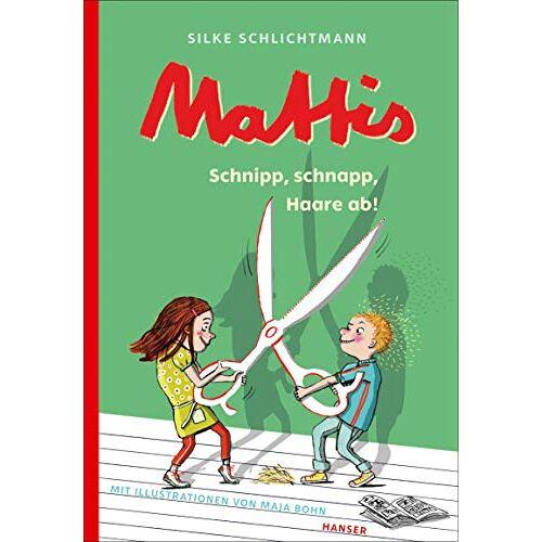 Silke Schlichtmann - Mattis - Schnipp, schnapp, Haare ab! - Preis vom 11.04.2021 04:47:53 h