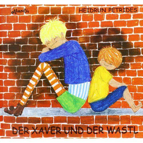 Heidrun Petrides - Der Xaver und der Wastl - Preis vom 25.02.2020 06:03:23 h