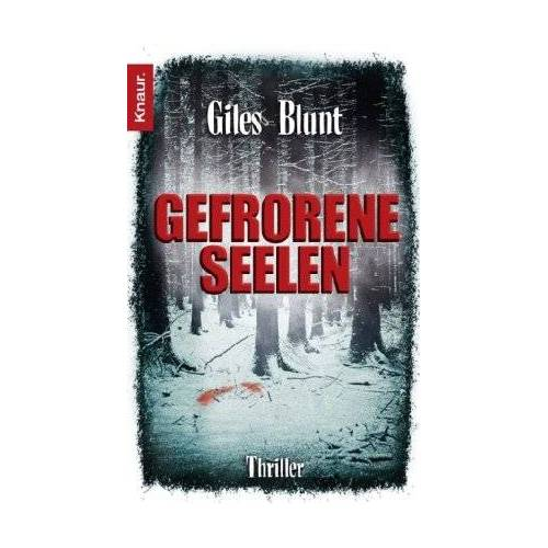 Giles Blunt - Gefrorene Seelen - Preis vom 05.09.2020 04:49:05 h