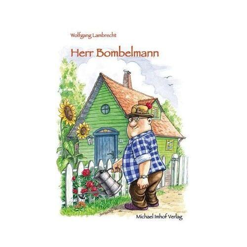 Wolfgang Lambrecht - Herr Bombelmann 1 - Preis vom 07.05.2021 04:52:30 h