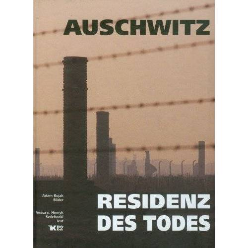 Teresa Swiebocka - Auschwitz Residenz des Todes - Preis vom 05.05.2021 04:54:13 h