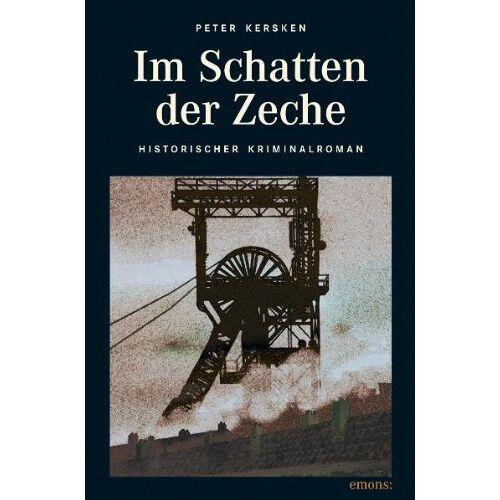 Peter Kersken - Im Schatten der Zeche - Preis vom 19.10.2020 04:51:53 h