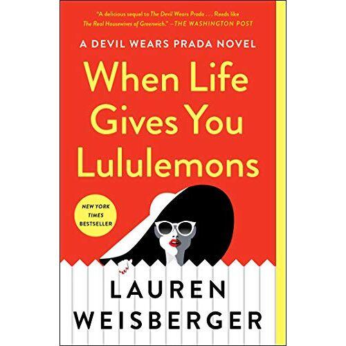 Lauren Weisberger - When Life Gives You Lululemons - Preis vom 03.03.2021 05:50:10 h