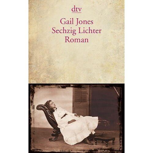 Gail Jones - Sechzig Lichter: Roman - Preis vom 20.10.2020 04:55:35 h
