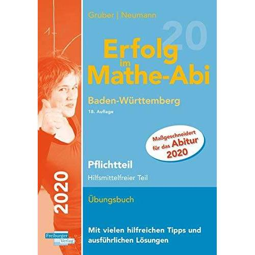 Helmut Gruber - Erfolg im Mathe-Abi 2020 Pflichtteil Baden-Württemberg - Preis vom 08.05.2021 04:52:27 h