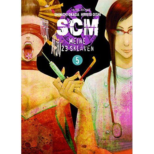 Hiroto Oishi - SCM - Meine 23 Sklaven: Bd. 5 - Preis vom 22.01.2021 05:57:24 h