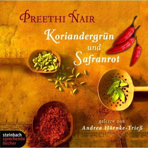 Preethi Nair - Koriandergrün und Safranrot. Roman. 6 CDs - Preis vom 04.10.2020 04:46:22 h