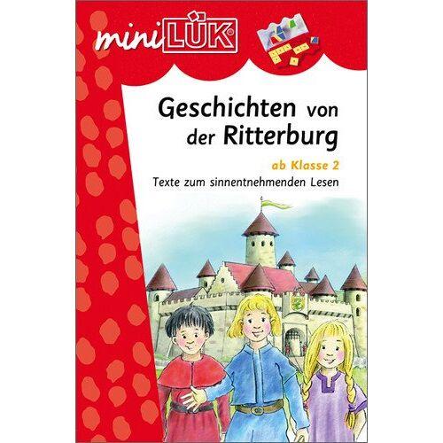 Heinz Vogel - miniLÜK: Geschichten von der Ritterburg: Texte zum sinnentnehmenden Lesen ab Klasse 2 - Preis vom 10.05.2021 04:48:42 h