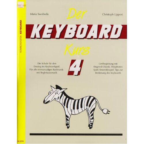 Maria Swoboda - Der Keyboard-Kurs. Band 4: Die Schule für den Einstieg ins Keyboard-Spiel. Für alle einmanualigen Keyboards mit Begleitautomatik. Liedbegleitung mit ... Tipps zur Bedienung des Keyboards - Preis vom 20.10.2020 04:55:35 h
