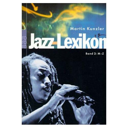 Martin Kunzler - Jazz-Lexikon. Bd.2. M-Z - Preis vom 03.12.2020 05:57:36 h