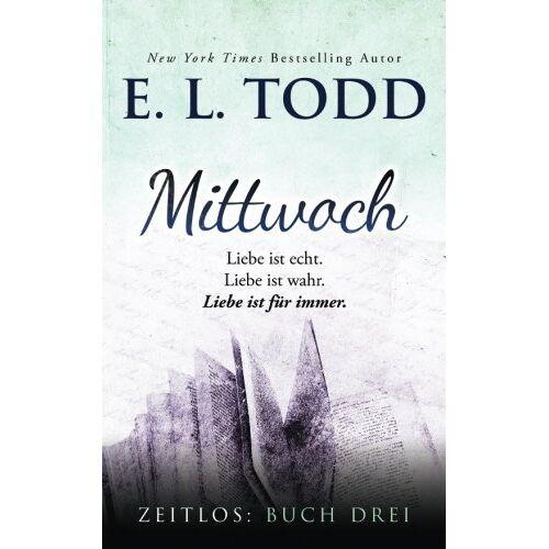 Todd, E. L. - Mittwoch (Zeitlos, Band 3) - Preis vom 21.10.2020 04:49:09 h