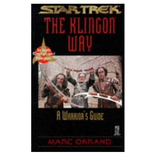Marc Star Trek. The Klingon Way. A Warriors Guide. In both English and Klingon (Star Trek : the Klingon Book of Virtues) - Preis vom 16.05.2021 04:43:40 h