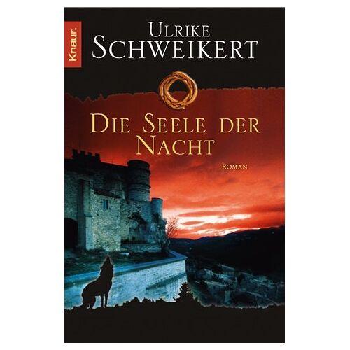 Ulrike Schweikert - Die Seele der Nacht - Preis vom 12.04.2021 04:50:28 h