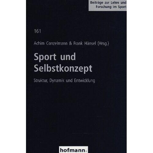 Achim Conzelmann - Sport und Selbstkonzept - Preis vom 17.04.2021 04:51:59 h