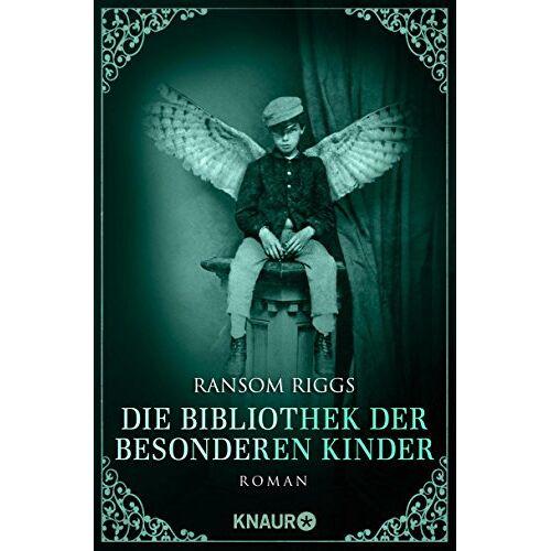 Ransom Riggs - Die Bibliothek der besonderen Kinder: Roman (Die besonderen Kinder) - Preis vom 03.05.2021 04:57:00 h