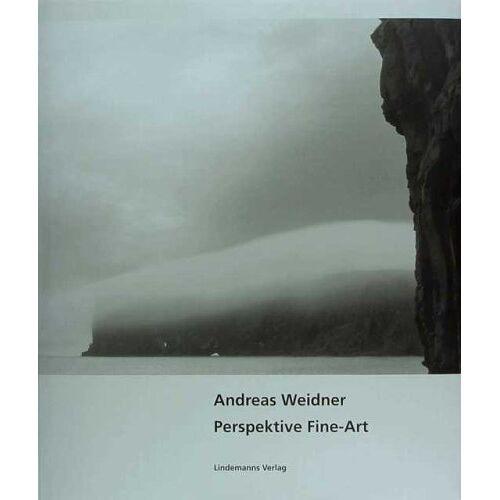 Andreas Weidner - Perspektive Fine-Art. - Preis vom 20.04.2021 04:49:58 h