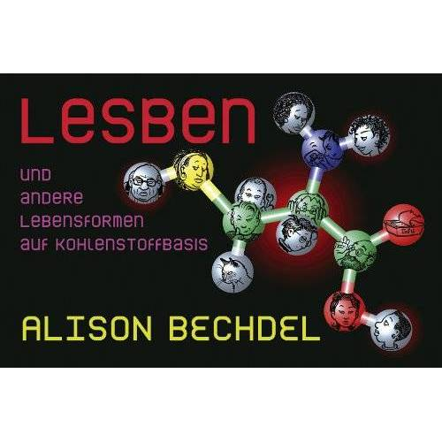 Alison Bechdel - Lesben und andere Lebensformen auf Kohlenstoffbasis - Preis vom 08.05.2021 04:52:27 h