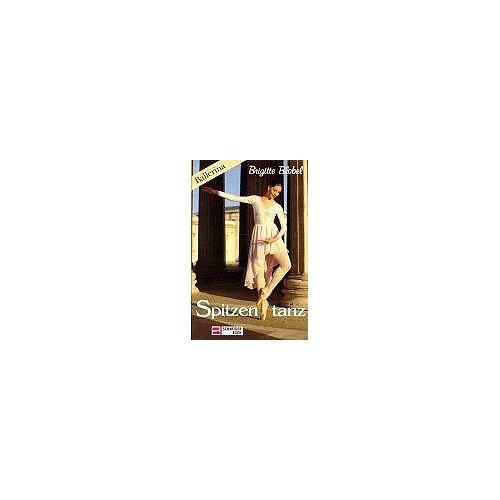 Brigitte Blobel - Ballerina 4. Spitzentanz. ( Ab 12 J.) - Preis vom 05.09.2020 04:49:05 h