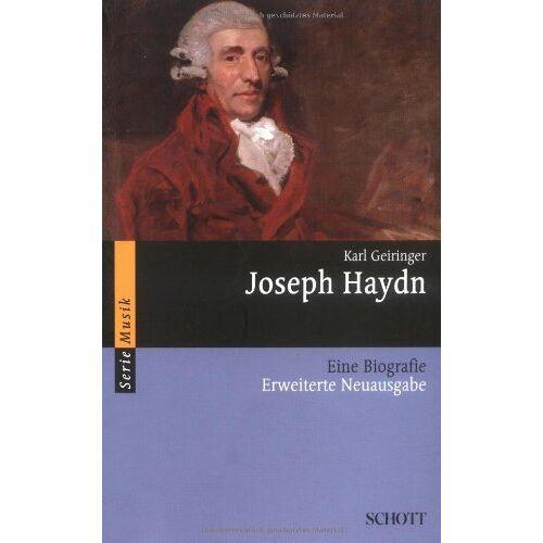 Karl Geiringer - Joseph Haydn: Eine Biografie (Serie Musik) - Preis vom 15.10.2019 05:09:39 h